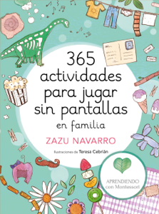 365 actividades para jugar sin pantallas en familia Libro Cover