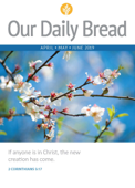 Our Daily Bread - April / May / June 2019