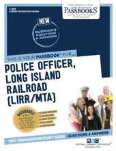 Police Officer, Long Island Railroad (LIRR/MTA)
