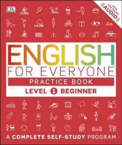 English for Everyone: Level 1: Beginner, Practice Book Book Cover