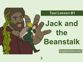 Jack and the Beanstalk- English Text Lesson 3 (B1 Level)