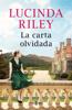 Lucinda Riley - La carta olvidada portada