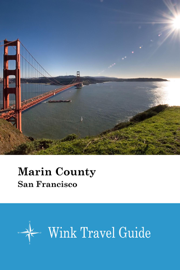 Marin County (San Francisco) - Wink Travel Guide