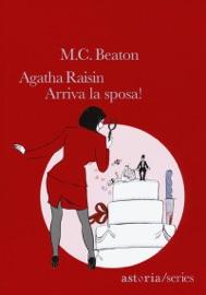 Agatha Raisin - Arriva la sposa! PDF Download