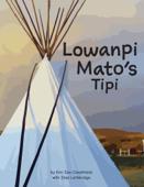 Lowanpi Mato's Tipi