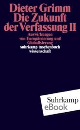 Download and Read Online Die Zukunft der Verfassung II