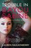 Lauren Faulkenberry - Trouble in Bayou Sabine  artwork