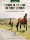 Clinical Equine Reproduction Volume 2