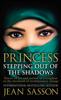 Jean Sasson - Princess: Stepping Out Of The Shadows Grafik