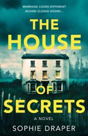 The House of Secrets by The House of Secrets