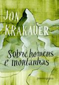 Sobre homens e montanhas Book Cover