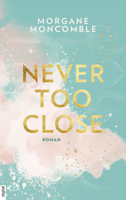 Never Too Close ebook Download