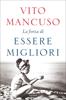 Vito Mancuso - La forza di essere migliori artwork