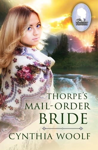 Cynthia Woolf - Thorpe's Mail Order Bride