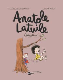 Anatole Latuile, Tome 02