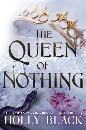 The Queen of Nothing (The Folk of the Air #3) - Holly Black