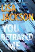 You Betrayed Me
