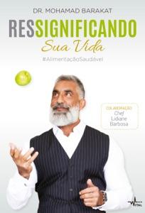 Ressignificando sua vida #AlimentaçãoSaudável Book Cover