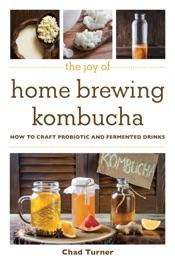 Download The Joy of Home Brewing Kombucha
