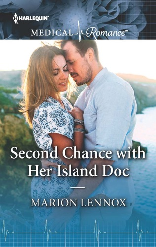 Marion Lennox - Second Chance with Her Island Doc