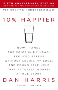 10% Happier da Dan Harris