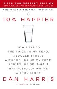 10% Happier da Dan Harris