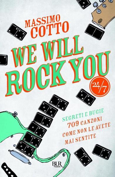 We will rock you di Massimo Cotto