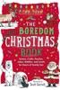 The Anti-Boredom Christmas Book