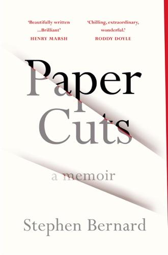 Stephen Bernard - Paper Cuts