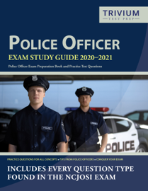 Police Officer Exam Study Guide 2020–2021
