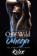One Wild Omega: An MPREG Omegaverse Book