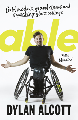 Dylan Alcott - Able book