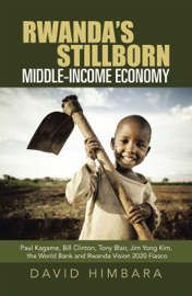 Rwanda's Stillborn Middle-Income Economy