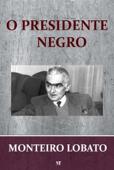 O Presidente Negro Book Cover