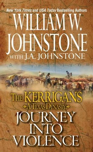 William W. Johnstone & J.A. Johnstone - Journey into Violence