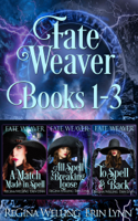 Fate Weaver Books 1-3