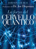 La Forza del Cervello Quantico Book Cover