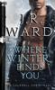 J.R. Ward - Where Winter Finds You artwork