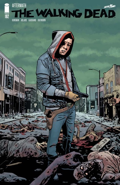 The Walking Dead #192 - Robert Kirkman, Charlie Adlard & Stefano Gaudiano book cover