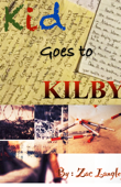 Kid goes to Kilby