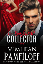The Boyfriend Collector, Two