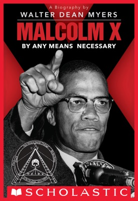 Malcolm X: By Any Means Necessary (Scholastic Focus)