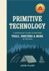 John Plant - Primitive Technology artwork