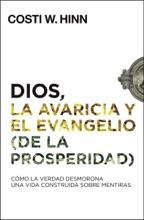 Dios, La Avaricia Y El Evangelio (de La Prosperidad)