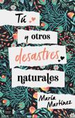 Tú y otros desastres naturales Book Cover