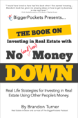 The Book on Investing in Real Estate with No (and Low) Money Down Book Cover