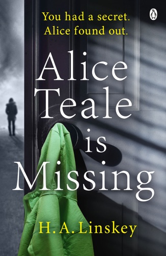 H. A. Linskey - Alice Teale is Missing