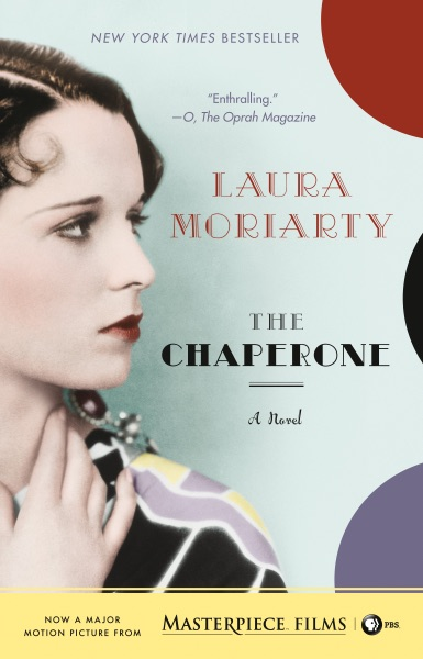 The Chaperone - Laura Moriarty book cover