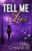 Gail Chianese - Tell Me Lies artwork