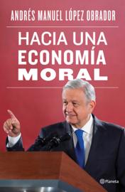 Hacia una economía moral Ebook Download
